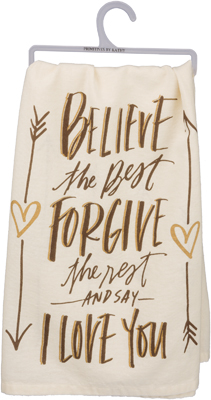 BELIEVE THE BEST DISH TOWEL $8
