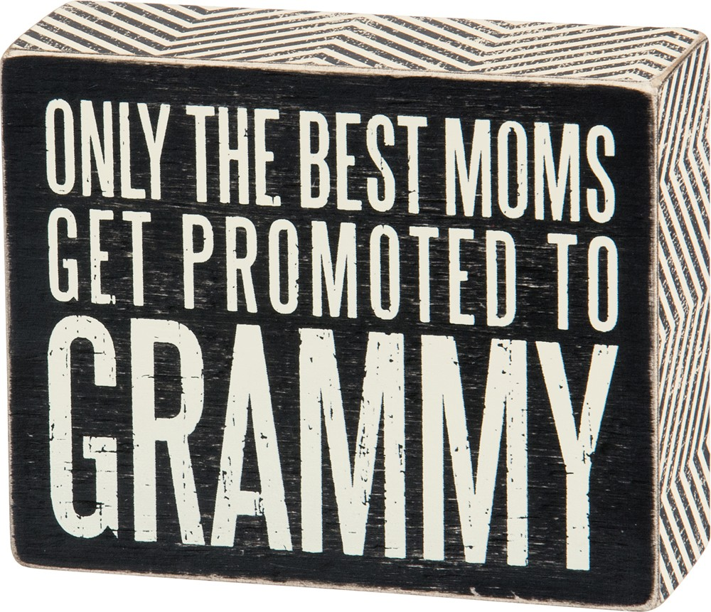 Promoted to Grammy Box Sign $11
