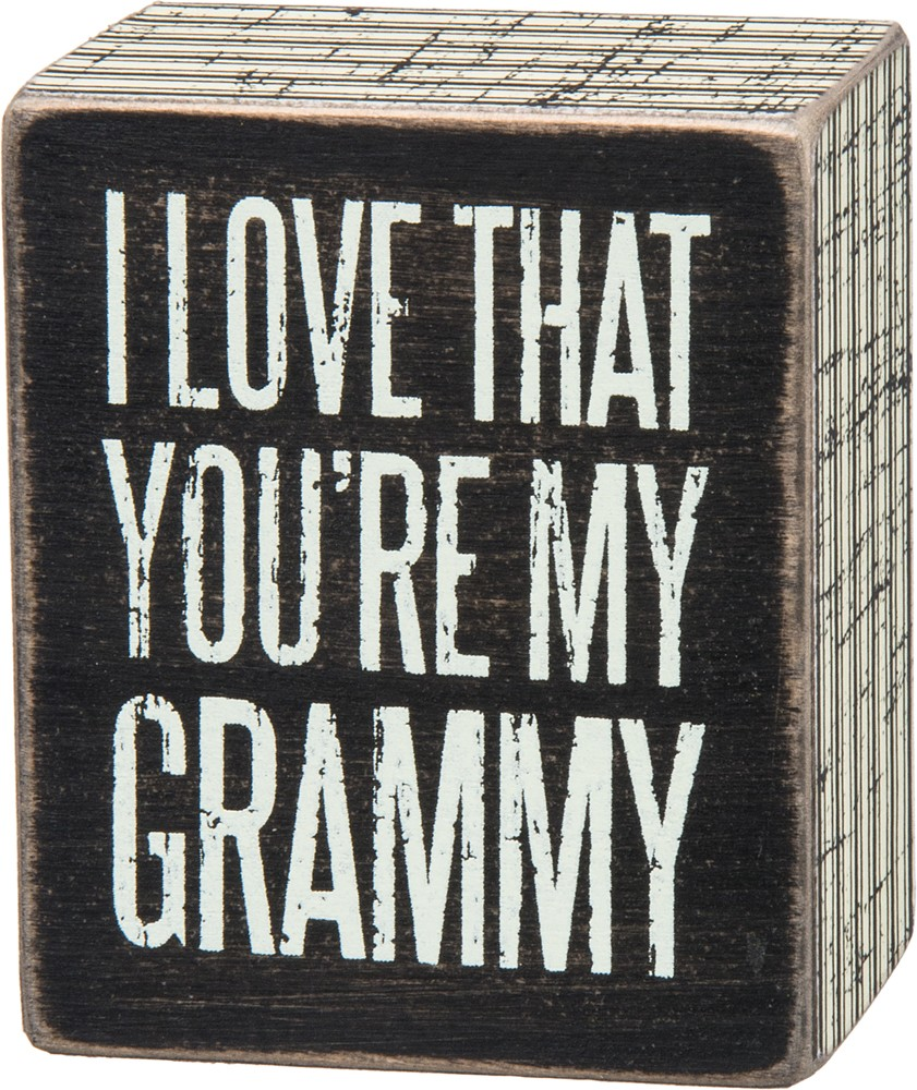 You're My Grammy Box Sign