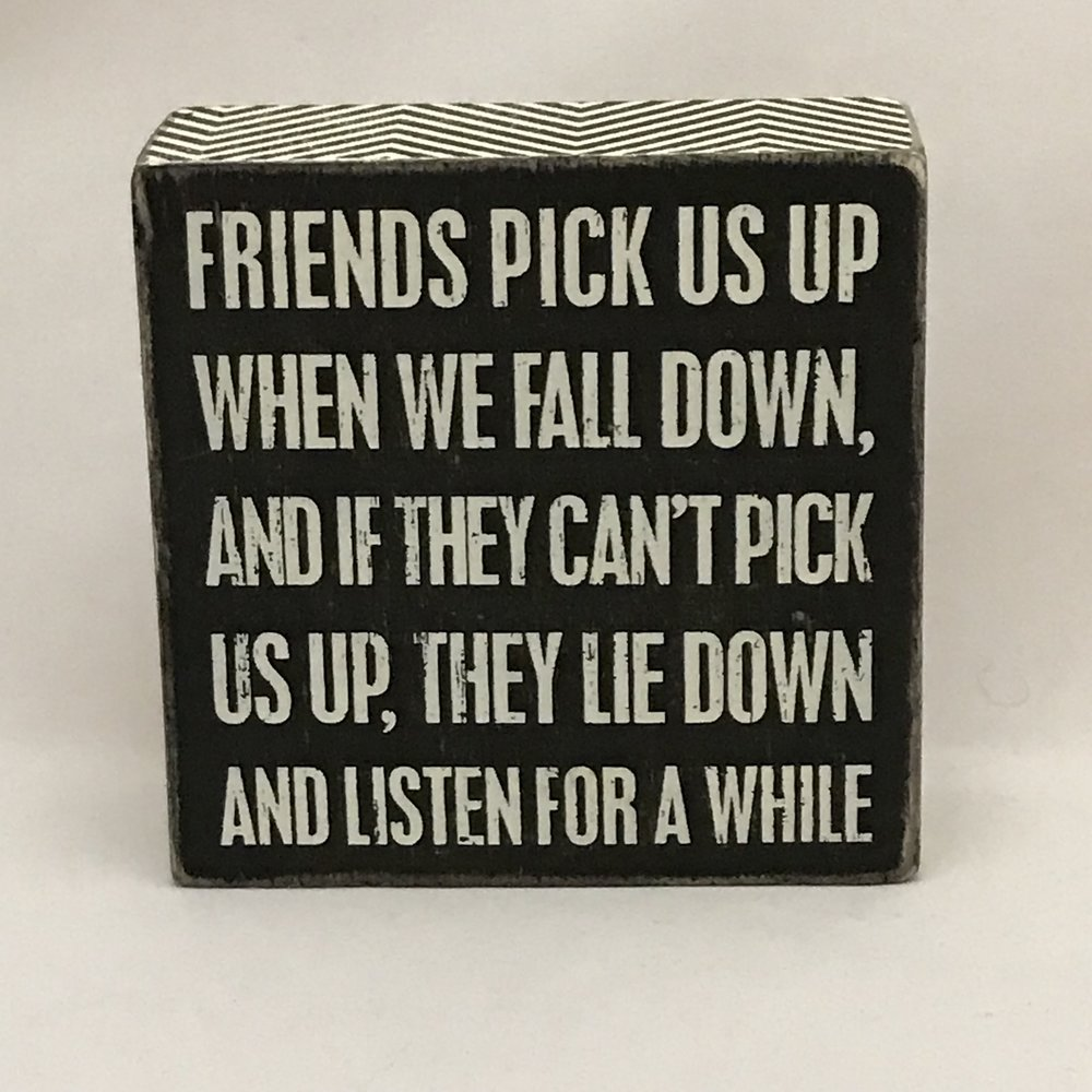 Friends Pick Us Up Box Sign $11