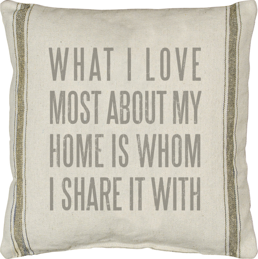 What I Love Pillow $40