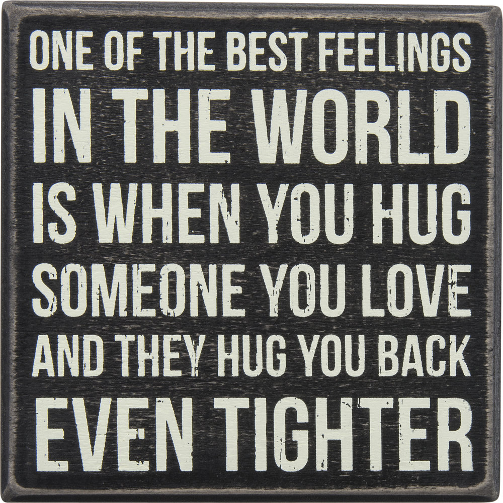 Best Feelings Box Sign $12