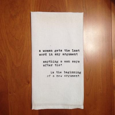 Women Always Win! Dish Towel $8