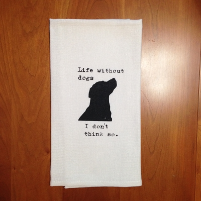 Dogs are Awesome Dish Towel $8