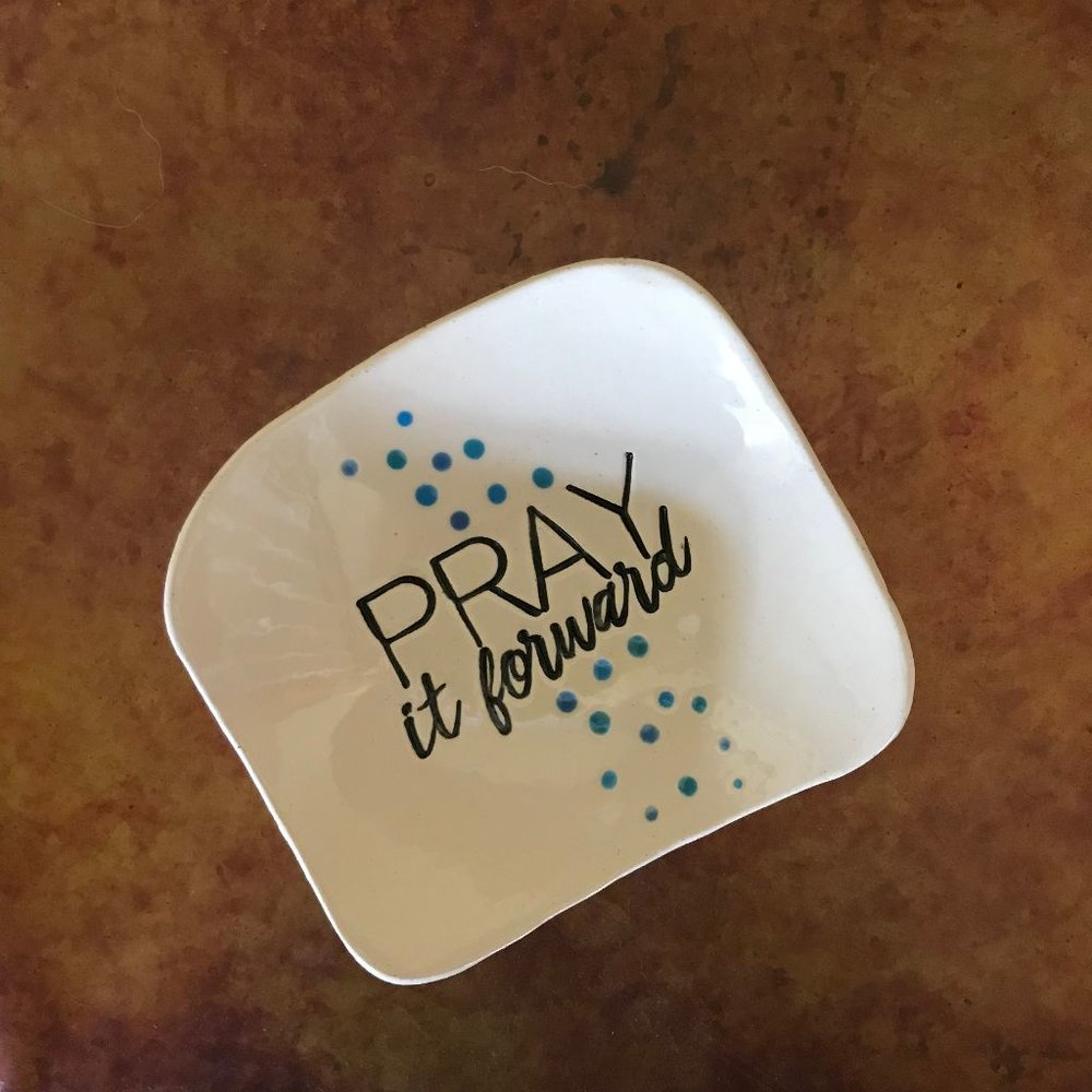 Pray It Forward Dishette $16