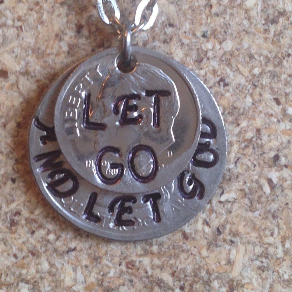 Let Go and Let God $20