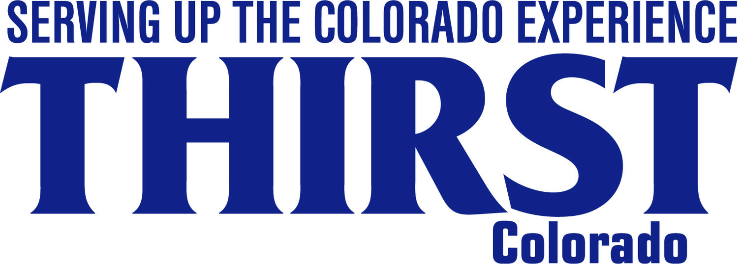 Thirst Colorado | Serving Up the Colorado Experience | Lifestyle and Craft Libations