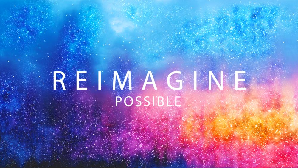 Reimagine.possible.png