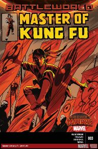 Master of Kung Fu #3 This little martial arts corner of the Marvel universe is doing everything right and is one of the best Secret Wars tie-ins out right now.  Shang-Chi is fighting to usurp his father's throne and become the emperor of K'un-Lun, but to do that he'll have to battle his way through the Thirteen Chambers.  It's an action-packed series that you don't want to miss.
