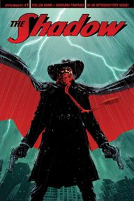 The Shadow #1  The Shadow is back in a brand new series written by Cullen Bunn with art by Giovanni Timpano.  I love pulp comics like this and Bunn doesn't disappoint here.  The Shadow is out to stop an organization of evil magicians who are trying to uncover a secret that only the Shadow and Harry Houdini's ghost know.  Do I have you interested yet?  This is shaping up to be a great series.