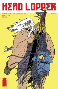 Head Lopper #1  Andrew MacLean's Head Lopper has come to Image! This series will be quarterly; it sucks to have to wait for the next issue, but this allows MacLean to not cut anything short and tell the story he wants to tell. The story is about Nargal, the baddest viking who ever lived, and his companion, the head of a blue witch. The art style is light and fun but there is plenty of heads rolling from the get-go. If you like viking culture or gratuitous violence, Head Lopper is for you.