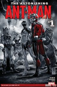 Astonishing Ant-Man #1 Every Ant-man story Marvel has put out in the last few years has been such a fun read. The concept of a divorced man trying to still be a father involved in the life of his daughter and constantly failing due to the consequences of being a hero, plus trying to use those same abilities to find work so you can be a responsible parent just makes for great story telling!
