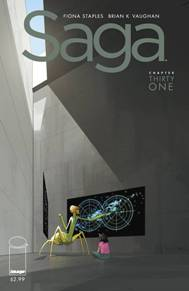 Saga #31  Saga is back!  It's been a long four months but one of the best comics in print is back from hiatus and you don't want to miss it!  Brian K Vaughn and Fiona Staples have made a sci-fi comic that rivals all sci-fi, or just any comic in general, as the must read for your pull list.
