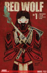 Red Wolf #1  Red Wolf is a character I've always found interesting but never knew much about.  This new series takes place after the events of 1872, where Red Wolf is the sheriff of Timely and a mysterious new-comer is bringing anything but peace to his town.  A stellar creative team is working on this title as well, I can't wait to see where it goes.