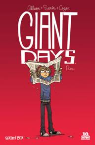"""Giant Days #9 I started this book when it first came out 9 months ago but didn't pick it up after. I'm glad I gave it a second chance. This book does an awesome job at making me relive an emotion. It may seem a tad bit """"CW"""" drama-ish but it's still good writing!"""