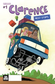 Clarence: Rest Stops #1 I'm a huge fan of the show Clarence, it's hilarious and the art-style is great. After I read the first Clarence series I was begging for more and Boom! Studios has delivered. This mini series follows Clarence and his family as they go on a road trip and all sorts of hilarity ensues. This is one for kids and adults both to enjoy.