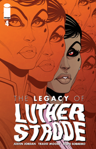Legacy of Luther Strode #4 The Luther Strode book just blows me away with every issue since The Strange Tale of Luther Strode came out several years ago. I really love Jordan intertwines history into this book and how our hero Luther fights his fate with history and blood lust to be something better.