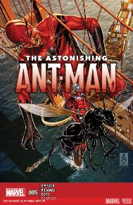 Astonishing Ant-Men #5  This book has been humorous in all the right ways! I love how Scott (who is a not so bad but definitely not so great hero) is trying to be a mentor to the new Giant-man. Which he so unwisely given the suit away for feeling sympathy. Ant-man is filled with humor but definitely maintains a since of heaviness in Scott's life.