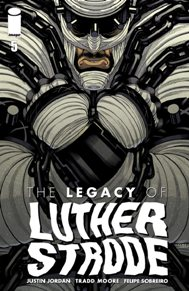 Legacy of Luther Strode #5 It's Luther versus The Bound. What can I say, you know I love this series; the art, the story, everything about it!