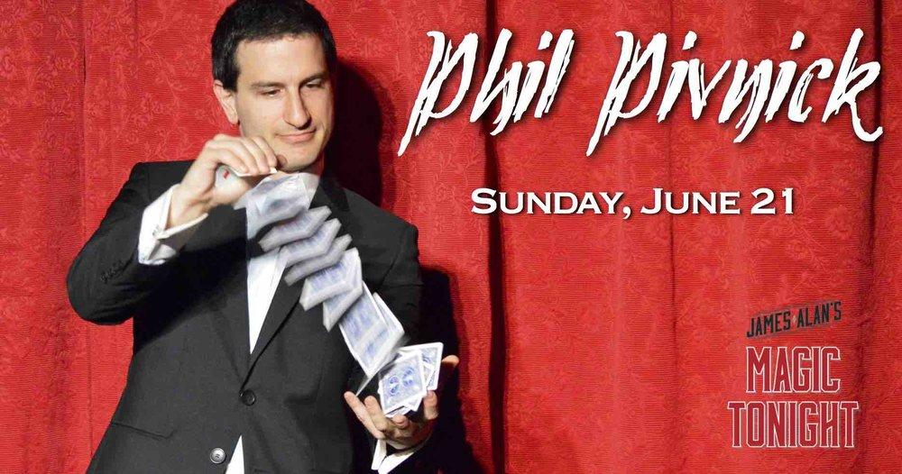 June 21 Phil Pivnick