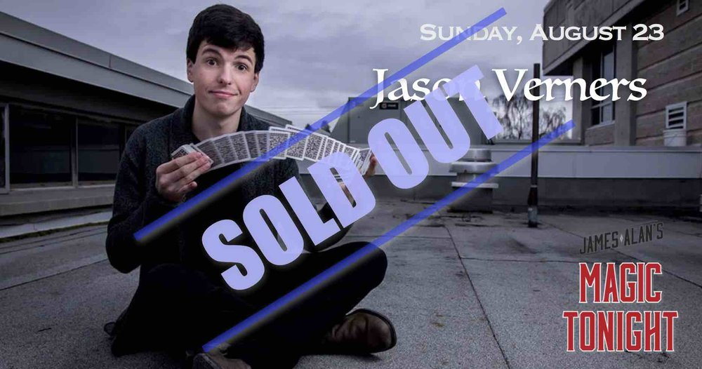 August 23 Jason Verners Sold Out