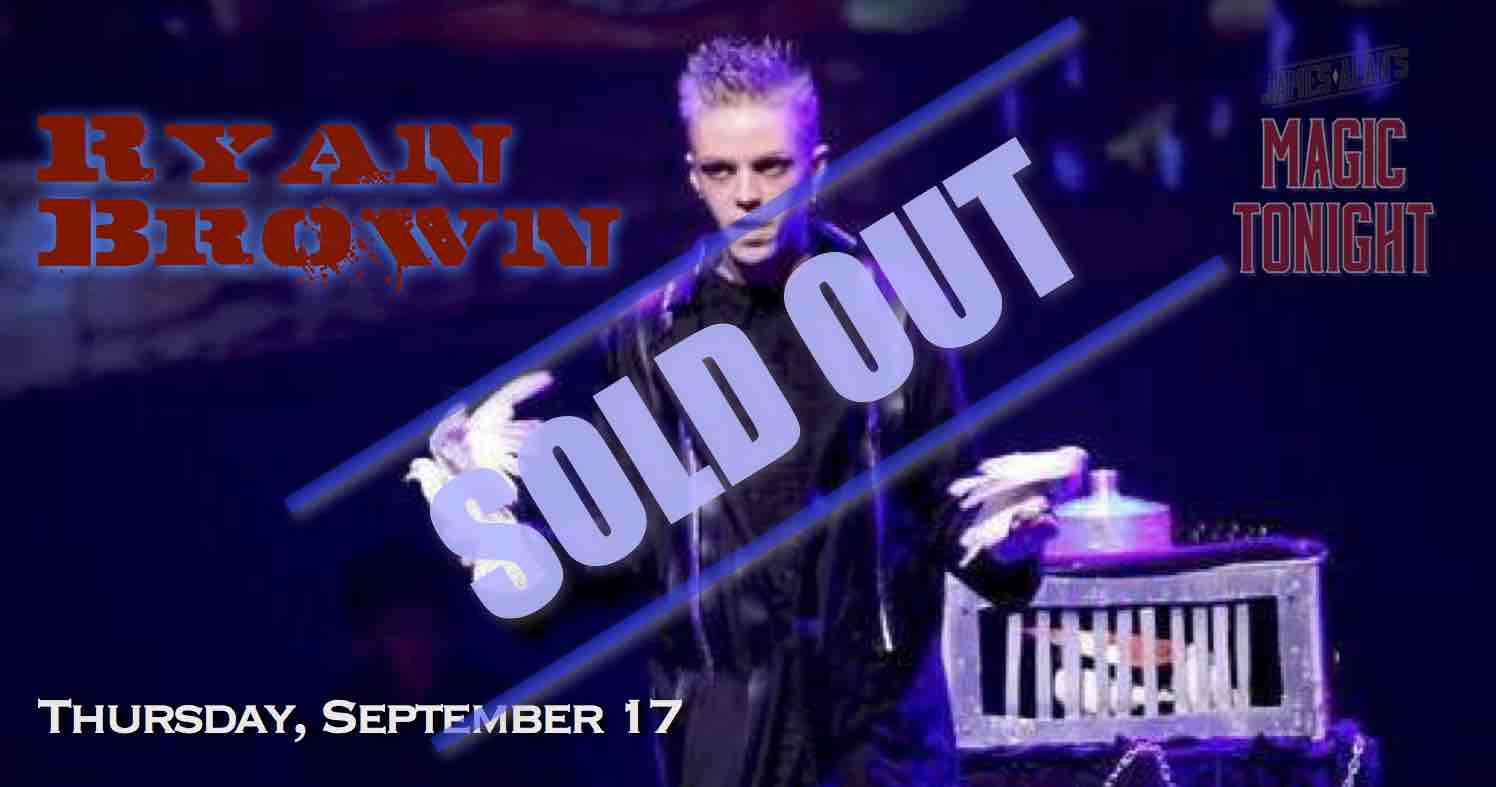 September 17 Ryan Brown - Sold Out