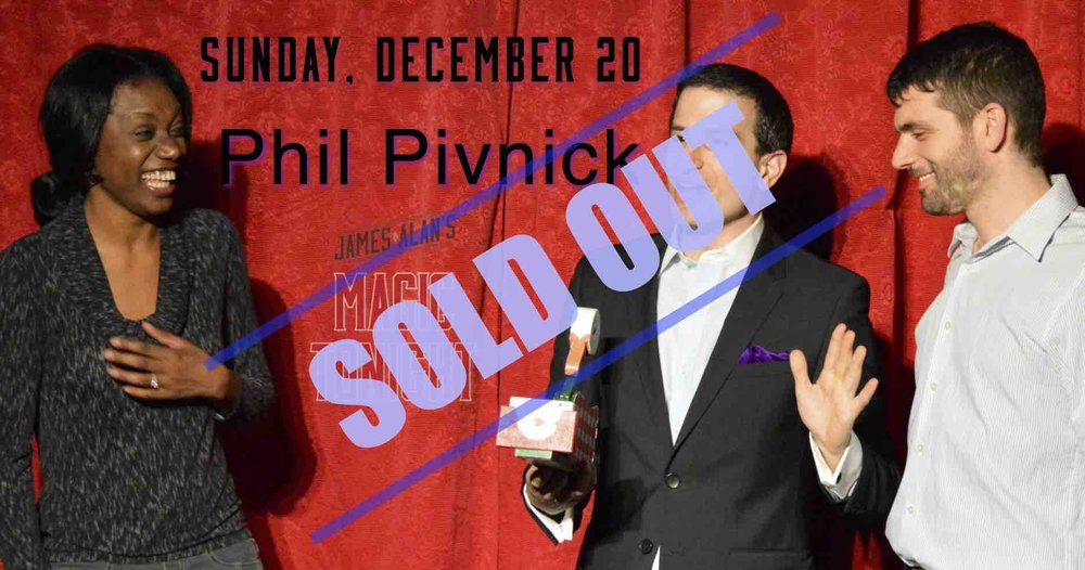 December 20 Phil Pivnick Sold Out