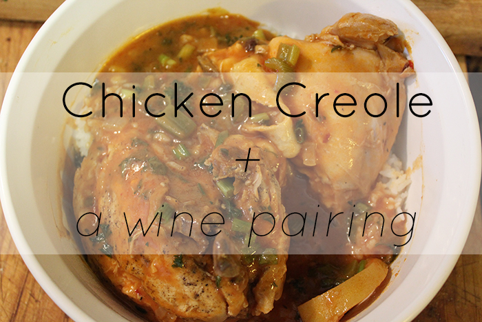 chicken creole recipe insolence + wine