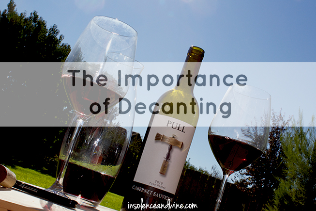 wine decanting insolence + wine