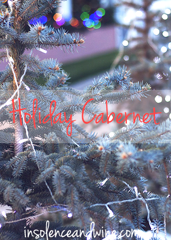 holiday cabernet insolence + wine