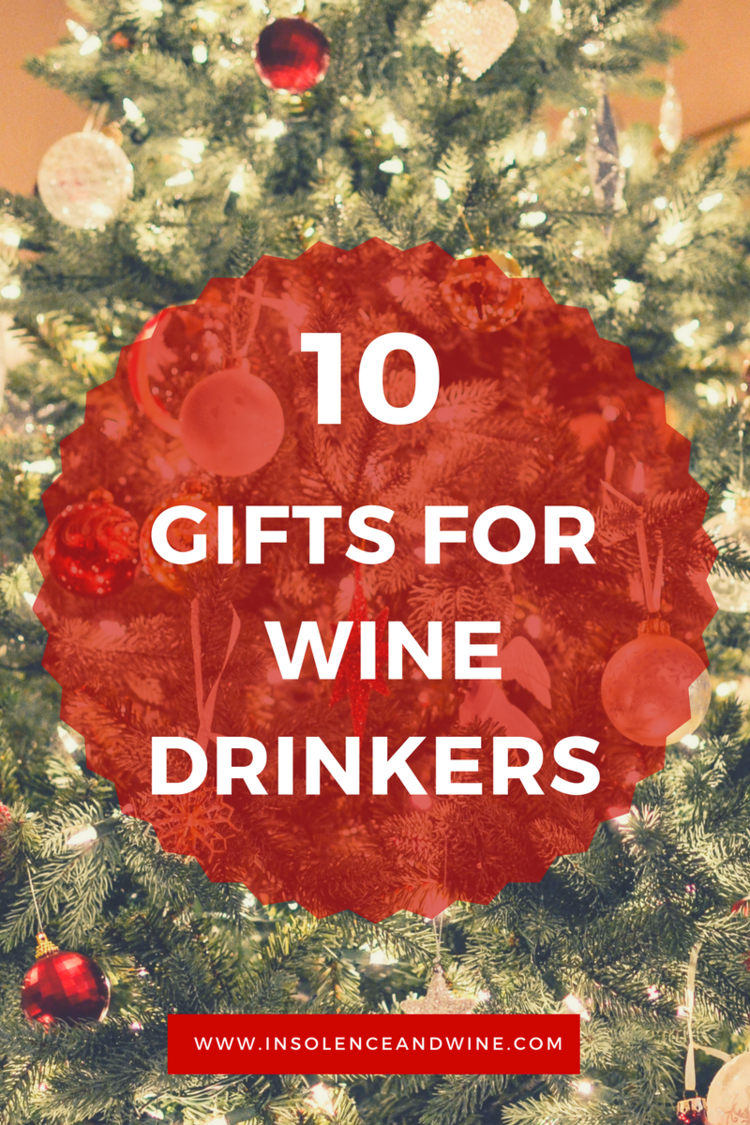 10 gift ideas for wine drinkers or to put on your wish list