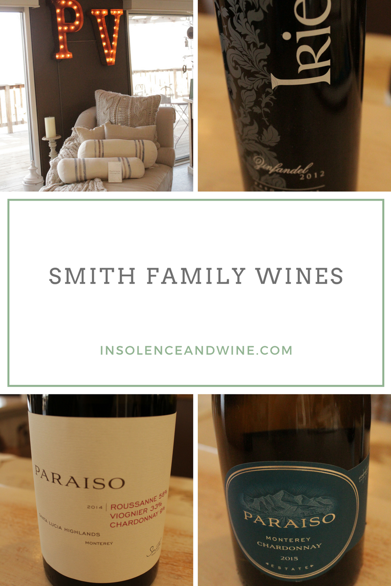 Smith Family Wines, Paraiso Vineyards, Monterey County Wine, River Road Wine Trail, Big Little Lies wine, drinking game. insolence + wine