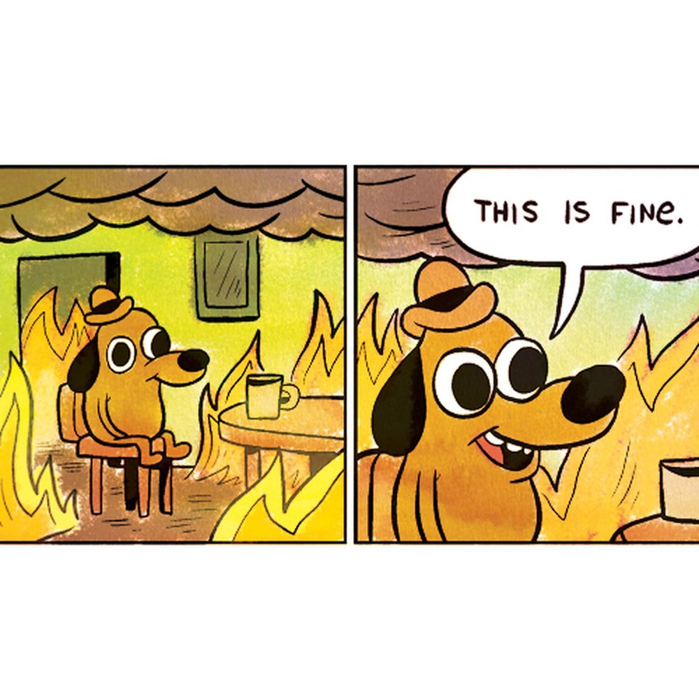 this is fine #WorldMentalHealthDay