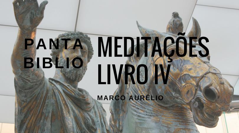 Meditações, livro IV.