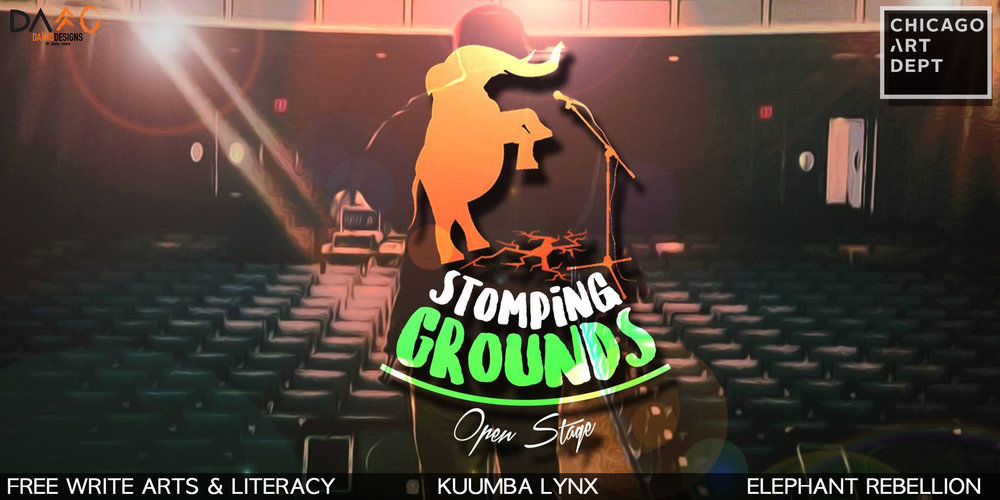 Stomping Grounds is a free monthly open stage event for young creatives to develop performance, curation, and exhibition skills while connecting to the Chicago creative community. The event is hosted by Free Write Arts & Literacy in collaboration with Kuumba Lynx and Elephant Rebellion. Sign up to perform is on a first come first serve basis - so come on time!