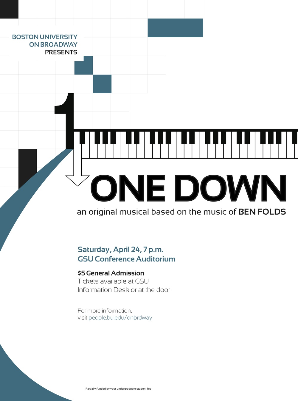 """One Down: An original musical of Ben Folds""  Spring 2010"