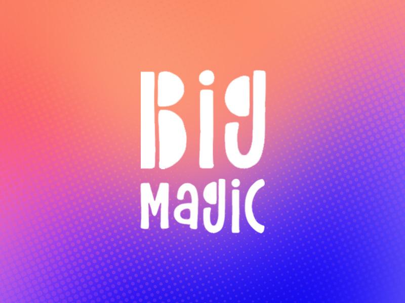 OTP_0020_Big-Magic.jpg