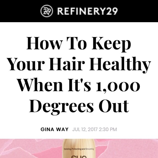 How To Keep Your Hair Healthy When It's 1,000 Degrees Out