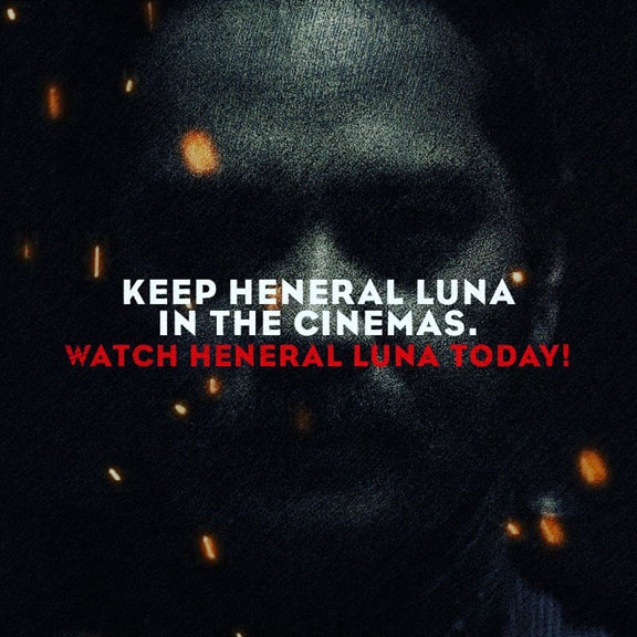 Keep Heneral Luna In The Cinemas
