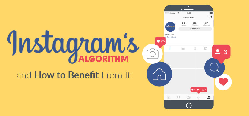 Instagram's Algorithm and How to Benefit From It