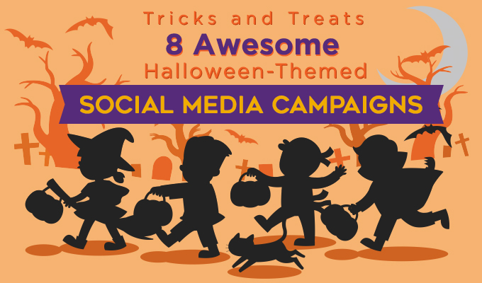Tricks and Treats: 8 Awesome Halloween-Themed Social Media Campaigns