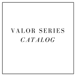 VALOR SERIES CATALOG