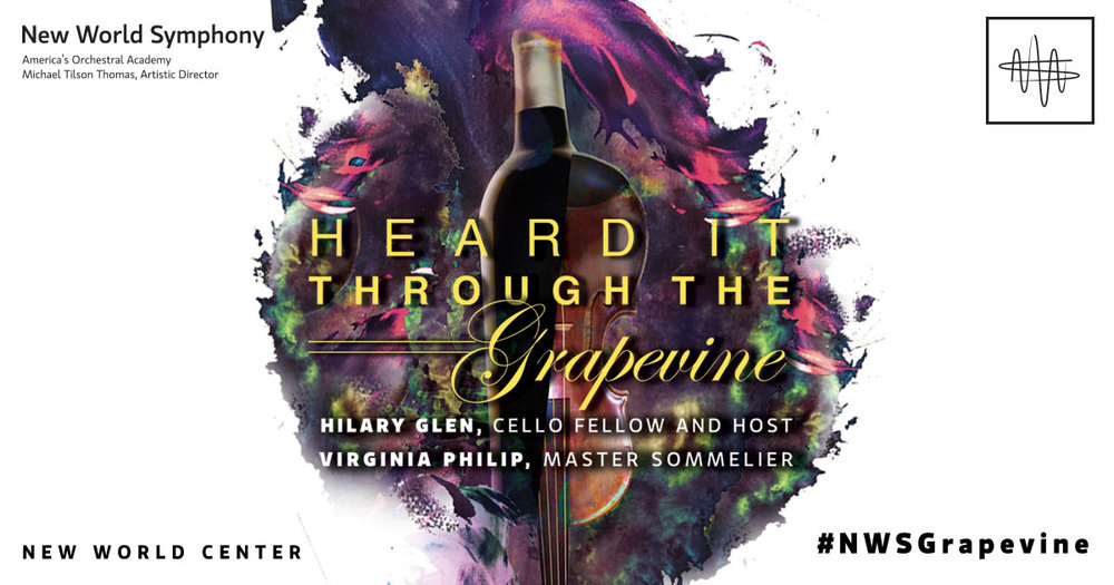 New World Symphony-Heard It Through The Grapevine-Miami Wine Events-Wine Tasting Miami