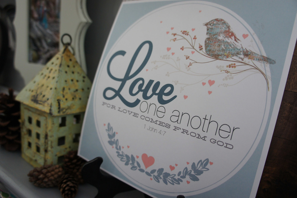 Love One Another ~ Free Printables