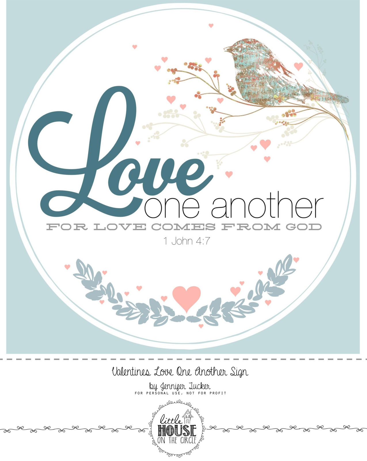 Valentines LOVE_Love One Another Sign ~ Free Printable