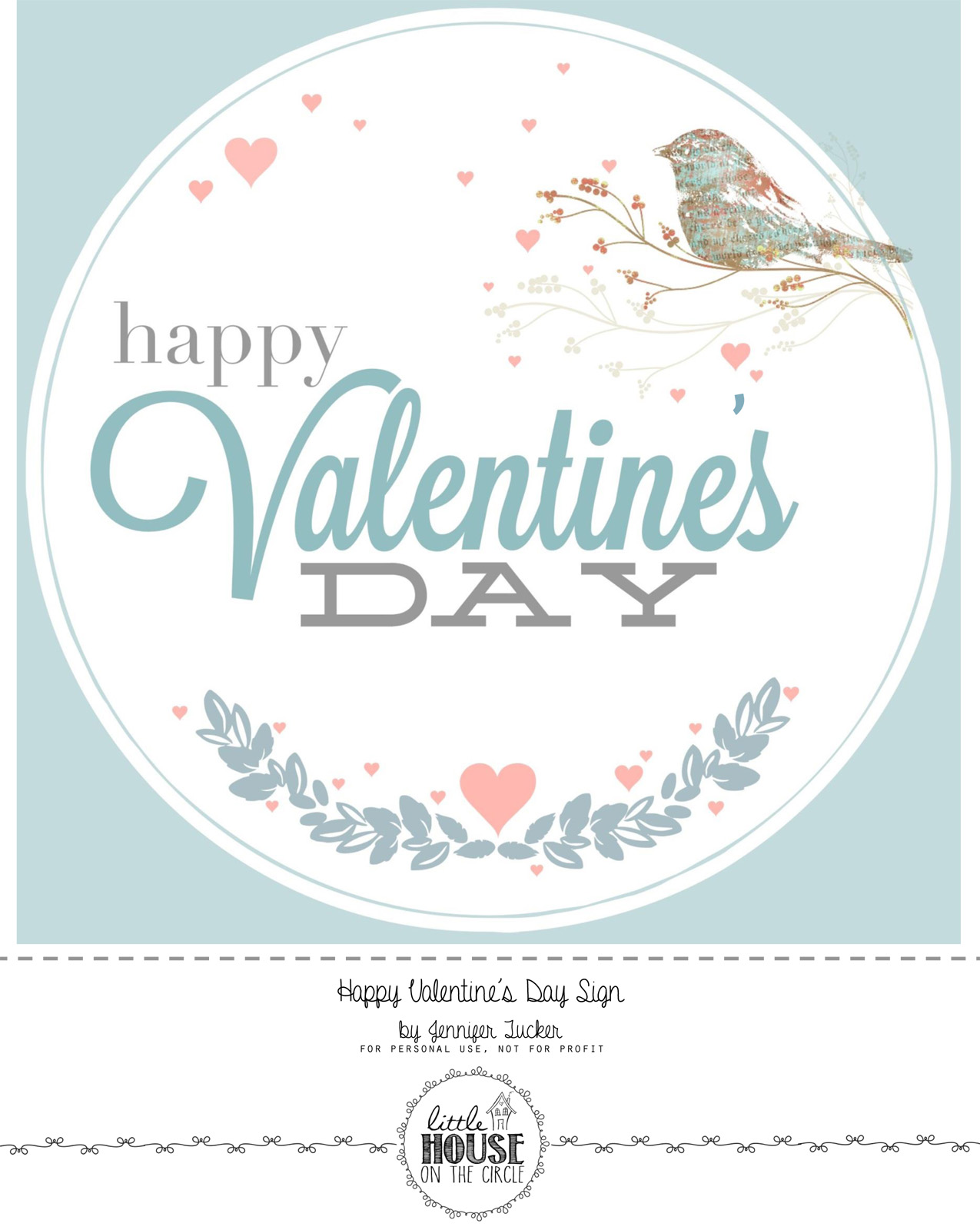 Valentines LOVE_Happy Valentines Day Sign ~ Free Printable