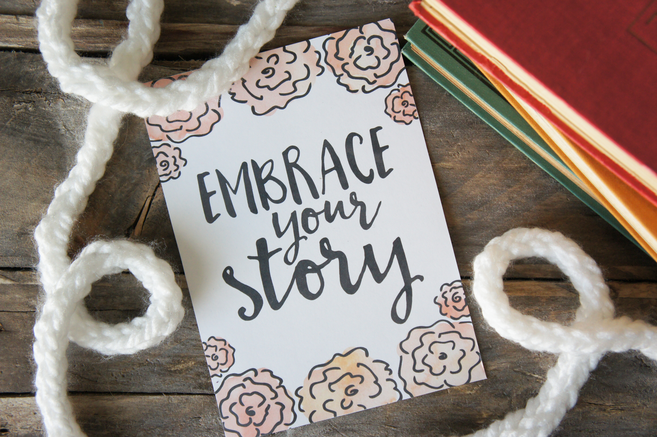 EmbraceYourStory_Printable by Little House On The Circle