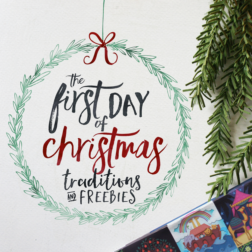 the first day of christmas traditions freebies advent