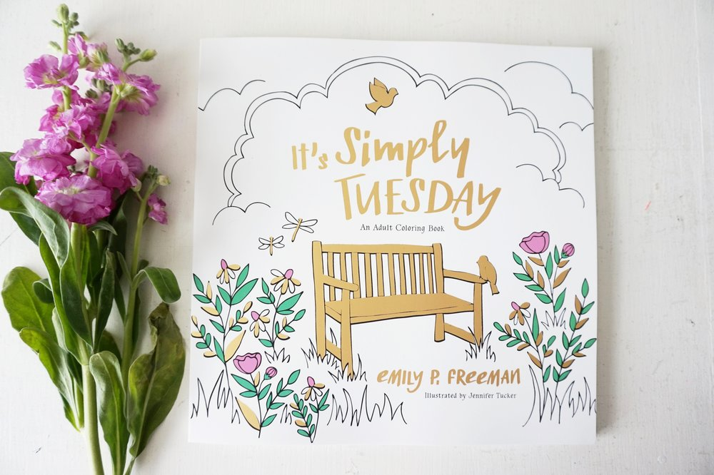 It's Simply Tuesday - The new Coloring Book written by Emily P. Freeman and illustrated by Jennifer Tucker is now available!