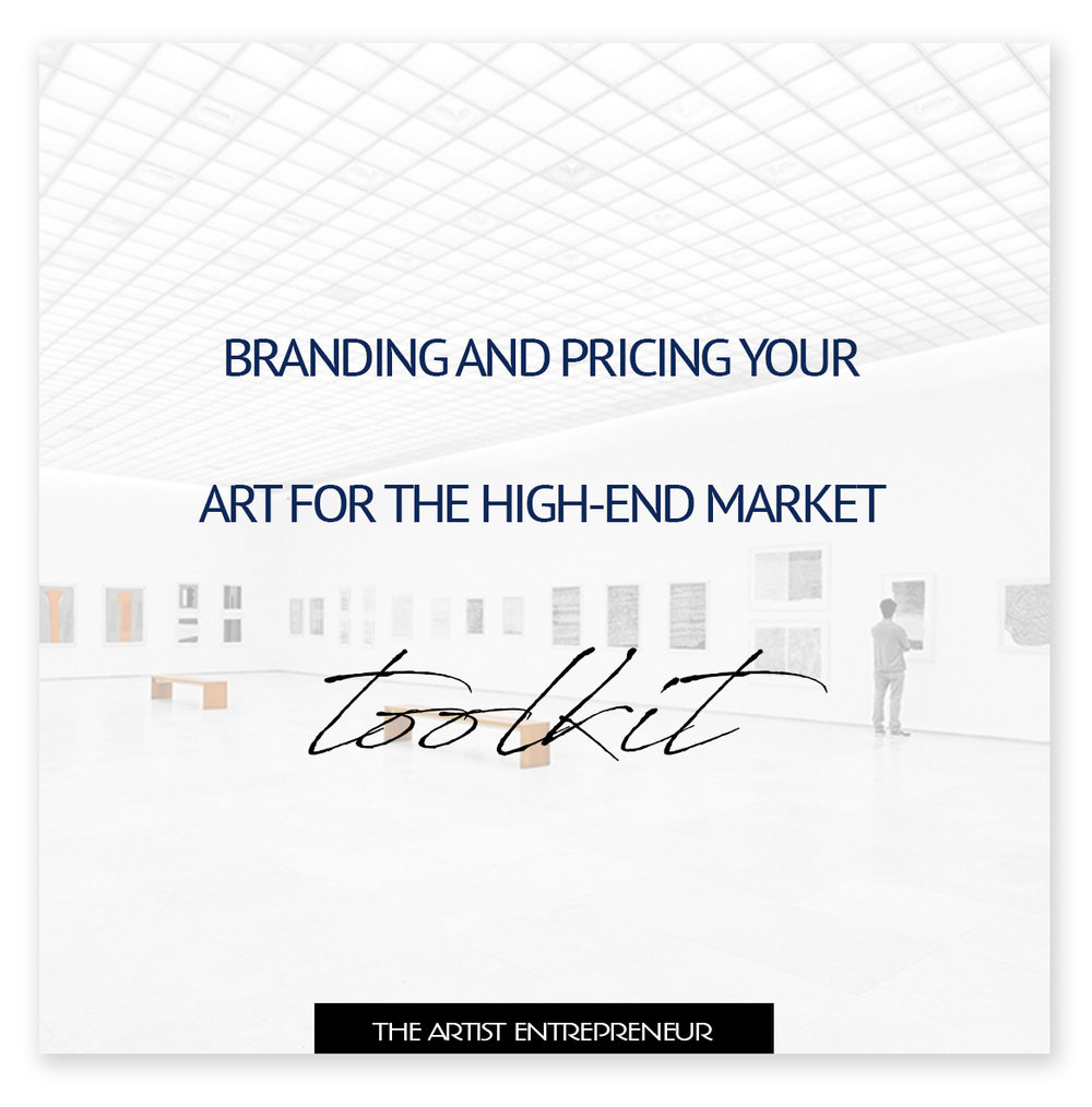 branding and pricing your art for the high end market_the artist entrepreneur_toolkit_for artists_catherine orer.jpg